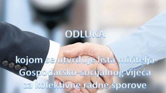 Odluka kojom se utvrđuje lista miritelja Gospodarsko-socijalnog vijeća za kolektivne radne sporove