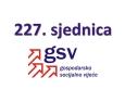 227. sjednica GSV-a (10. rujna 2020.)